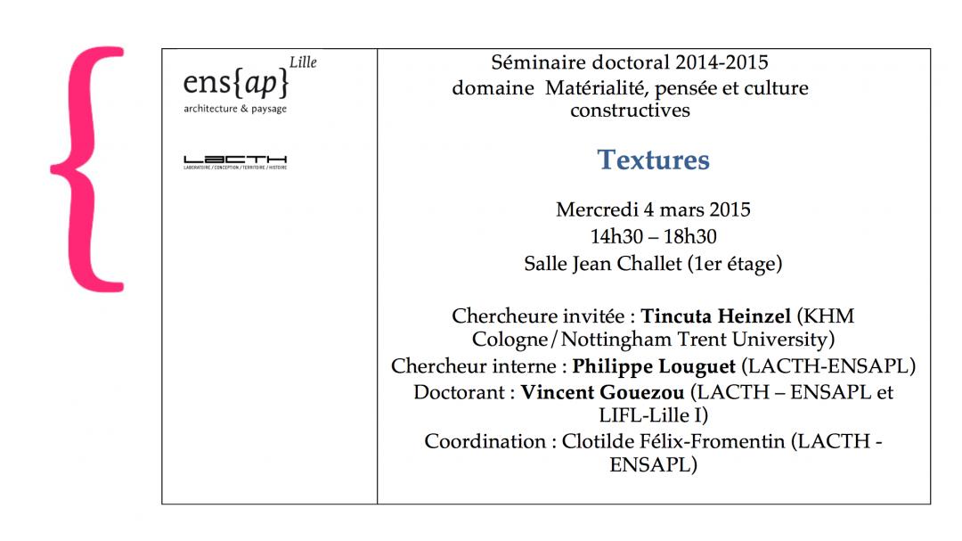 """TEXTURES"" DOCTORAL SEMINAR, ENSAPL – LILLE (FR)"
