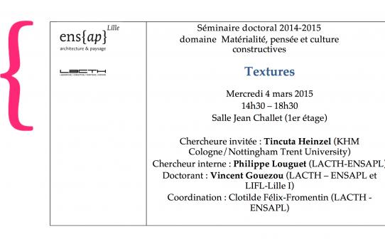 """TEXTURES"" DOCTORAL SEMINAR, ENSAPL - LILLE (FR)"