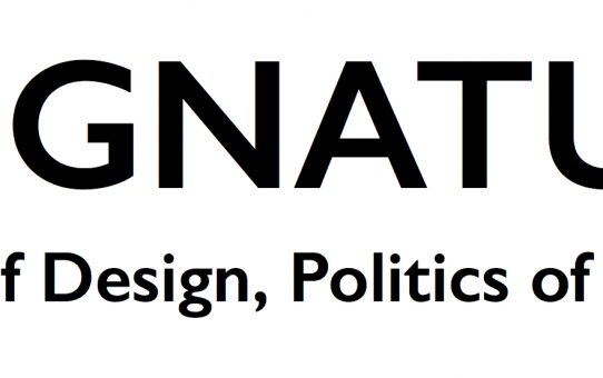 DESIGNATURES. Economies of Design, Politics of Participation.