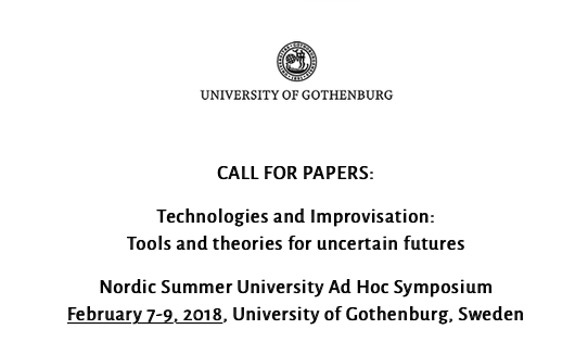 TECHNOLOGIES AND IMPROVISATION: Tools and Theories for Uncertain Futures